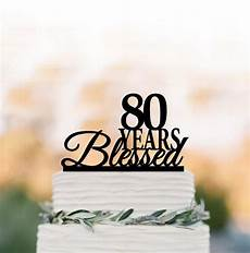 80 years blessed cake topper birthday cake topper