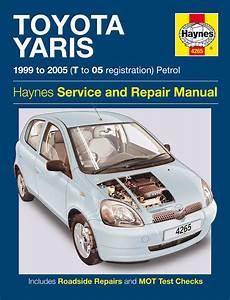 online service manuals 2007 toyota yaris parking system toyota yaris petrol 99 05 t to 05 haynes publishing