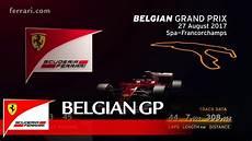 belgian grand prix preview scuderia 2017