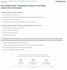 mayan incan and aztec civilizations worksheets quiz worksheet geography s impact the aztec inca civilizations study com