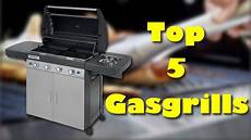 die 5 besten gasgrills welcher ist der beste gasgrill
