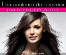 Quelle Couleur De Cheveux Choisir Quand On A La Peau Dor 233 E