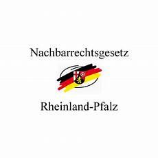 Nachbarrechtsgesetz Rheinland Pfalz Juni 2019 Pdf