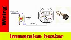 immersion heater wiring diagram how to wire immersion heater uk youtube