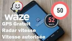 waze avec radar apk l application waze affiche la vitesse autoris 233 e max en