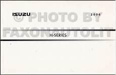 best car repair manuals 2006 isuzu i series 2006 isuzu h series truck owner s manual original