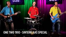 one by one one two trio sinterklaas special live bij evers staat