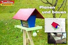 vogelfutterhaus selber bauen bauanleitung fa 1 4 r
