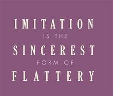 the sincerest form of flattery imitation is the sincerest form of flattery cute hairstyles