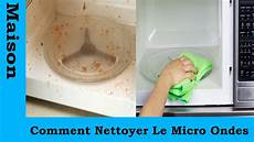 comment nettoyer le micro ondes