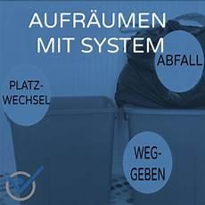 Aufräumen Mit System - aufr 228 umen mit system ordnung schaffen ordnung halten