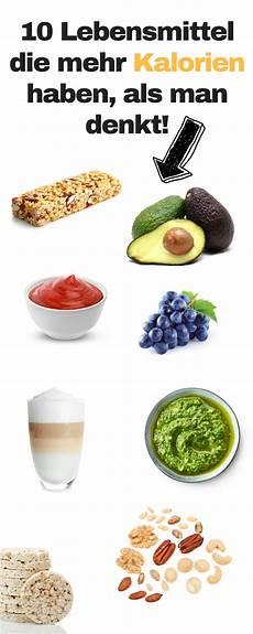 achtung diese lebensmittel haben mehr kalorien als du
