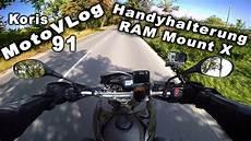 handyhalterung motorrad test koris motovlog 91 handyhalterung ram mount x grip f 252 r
