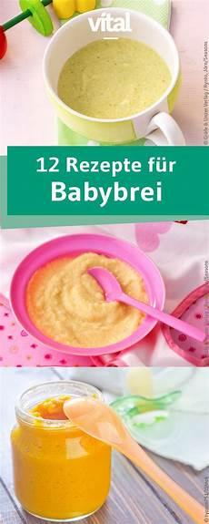 babybrei selber machen die besten 25 babybrei rezepte ideen auf