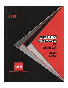 how to download repair manuals 1993 gmc rally wagon 1500 parking system 1993 vandura rally magnavan service manual