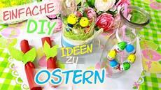 Diy Deko Ideen Zu Ostern Schnelle Einfache Osterdeko