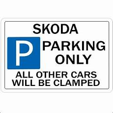 skoda parking only sign