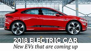 Top 10 All New Electric Cars To Go On Sale In 2018 2019