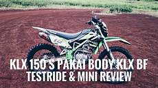 Modifikasi Klx Bf by Testride Review Klx 150s Modifikasi Jadi Klx Bf Cdi