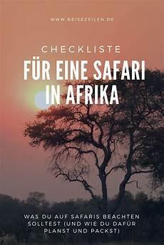 ferienwohnung ausstattung checkliste checkliste f 252 r eine safari in afrika ausstattung und