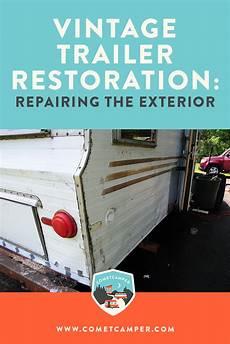 vintage trailer restoration sheet metal patches and exterior bodywork cometcer