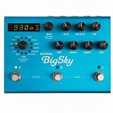 big sky reverb strymon big sky reverb sound affects premier