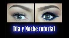 maquillaje de dia y noche facil love youtube