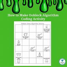 how to make oobleck algorithm coding activity jdaniel4s mom
