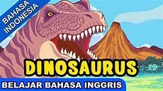 Dino Malvorlagen Bahasa Indonesia Belajar Bahasa Inggris Dinosaurus Lagu Anak Terpopuler