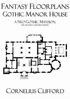 medieval manor house floor plan gothic manor house fantasy floorplans dreamworlds