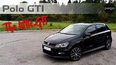 The Gti Vw Polo 6c Gti 1 8 Turbo Dsg 192 Ps