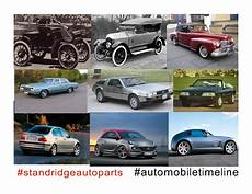 evolution of cars time timeline of the automobile standridge auto parts