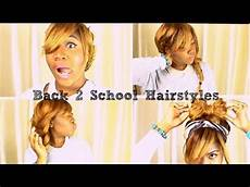 back to school series 4 quick and easy hairstyles youtube