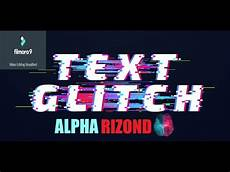 create glitch text effect in filmora how to make a simple glitch effect in filmora 9 just like my intro youtube