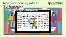 Comment Regarder La Tv Fran 231 Aise 224 L 233 Tranger 2019