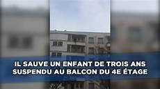un homme sauve un enfant suspendu 224 un balcon 224 lyon