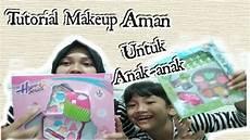 Tutorial Makeup Yang Aman Untuk Anak Anak Qhasanah