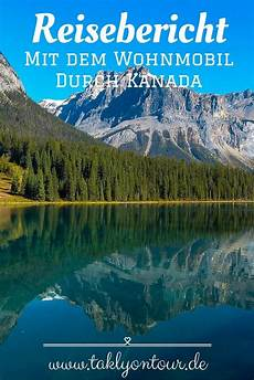 wohnmobil urlaub kanada kanada rundreise mit dem wohnmobil reisebericht kanada