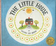 the little house by virginia lee burton lesson plans the little house by virginia lee burton virginia lee