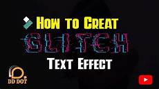 create glitch text effect in filmora how to create glitch text effect in filmora 9 tutorial by dd dot youtube
