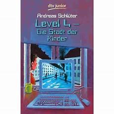 level 4 stadt der kinder level 4 die stadt der kinder andreas schl 252 ter mytoys