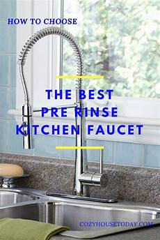 best pre rinse kitchen faucet best pre rinse kitchen faucets top 7 reviews may 2019