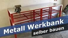 metall werkbank selber bauen diy werkstatt tisch