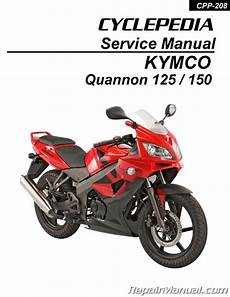 kymco quannon kymco quannon 125 150 service manual printed by cyclepedia
