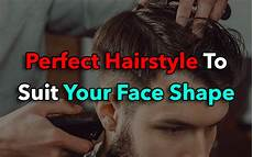 how to find the perfect hairstyle to suit your face shape cool men style 2018