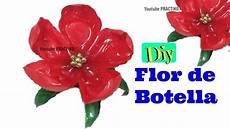manualidades flores hechas con botellas de plastico paso a paso practiko youtube