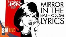 Beat Mirror In The Bathroom Lyrics the beat mirror in the bathroom lyrics hq