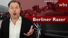 Raser Berlin Sind Keine M 246 Rder Bgh Hebt Urteil Auf