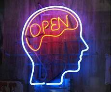 an open mind is a terrible thing to waste and