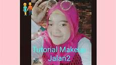 Tutorial Makeup Jalan2